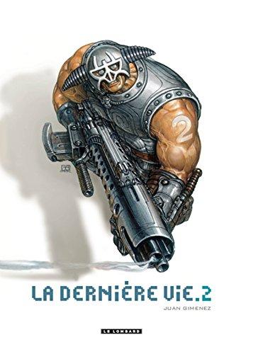La Dernière vie - tome 2 - La Dernière vie T2