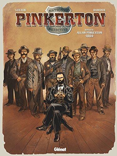 Pinkerton - Tome 04 : Dossier Allan Pinkerton - 1884