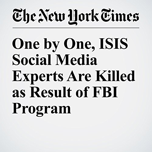 One by One, ISIS Social Media Experts Are Killed as Result of FBI Program cover art