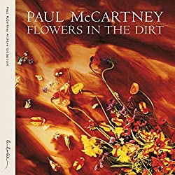 Flowers in the Dirt (2CD Digipack) édition spéciale