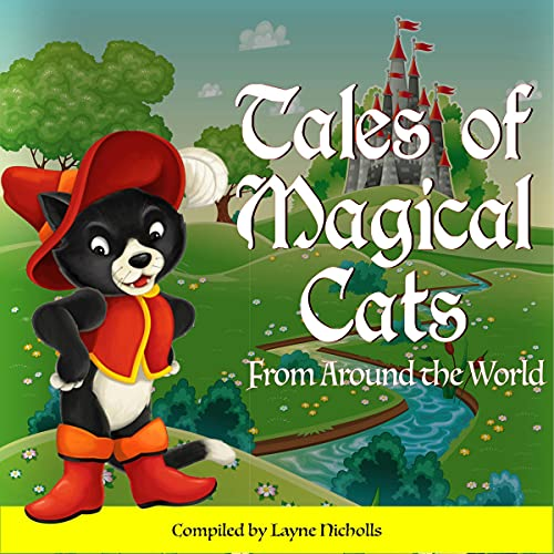 Tales of Magical Cats Audiobook By Layne Nicholls cover art