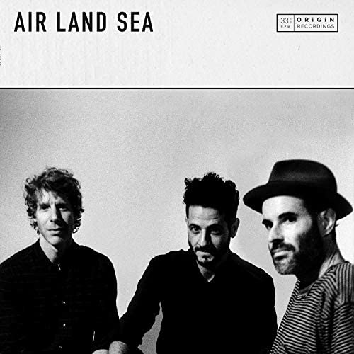 Air Land Sea feat. Nadav, Lior & Tony Buchen