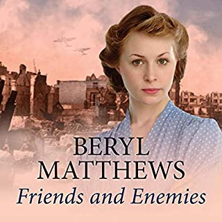 Friends and Enemies                   By:                                                                                                                                 Beryl Matthews                               Narrated by:                                                                                                                                 Annie Aldington                      Length: 9 hrs and 9 mins     Not rated yet     Overall 0.0