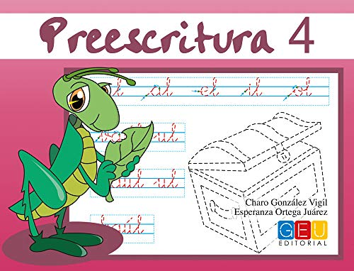 preescritura 4: Mejora del manejo Del Lapiz   Educación Infantil   Editorial Geu   Refuerzo Escolar (Niños 3 a 5 años)