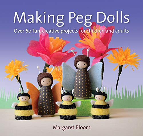 Compare Textbook Prices for Making Peg Dolls: Over 60 fun, creative projects for children and adults Crafts and family Activities New edition Edition ISBN 9781907359774 by Bloom, Margaret