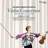 Bach: Violinkonzerte - Isabelle Faust
