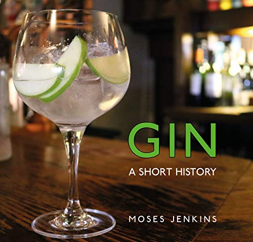 Gin: A Short History (English Edition)