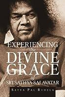 ??Experiencing the Divine grace of Sri Sathya Sai Avatar
