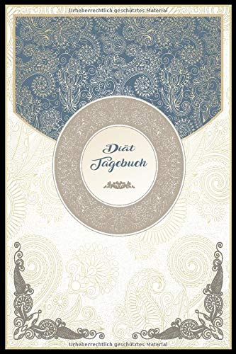 Diät Tagebuch: Sport und Fitness Abnehmbuch für den Mann. Abnehmtagebuch zum ausfüllen um sich selbst zu motivieren und um seine Erfolge zu sehen / Ornamente Mandala