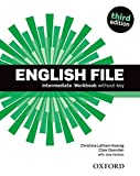 English File third edition: English File 3rd Edition Intermediate. Workbook without Key