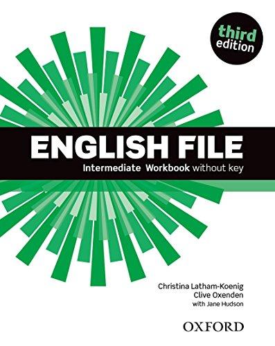 English file. Intermediate. Workbook. Without key. Per le Scuole superiori. Con espansione online