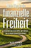 Mein Weg in die finanzielle Freiheit: 6 meiner besten Tipps, mit denen du es auch schaffen kannst - Alex Fischer