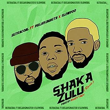 Shaka Zulu (Remix)