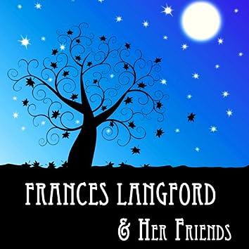 Frances Langford & Her Friends