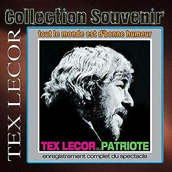 Collection souvenir: Tex Lecor - au patriote (spectacle intégral)