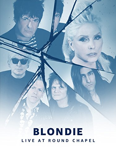 Prime Live Events: Blondie Live at Round Chapel (4K UHD)
