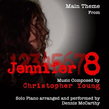 """Theme from The Motion Picture """"Jennifer 8"""" (Christopher Young) - Single"""