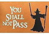 Felpudo con texto en inglés 'You Shall Not Pass', alfombra de...