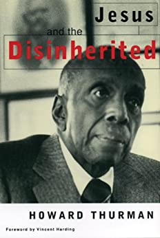 Jesus and the Disinherited by [Howard Thurman]