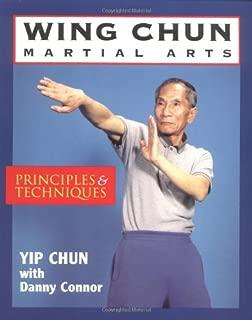 Wing Chun Martial Arts: Principles & Techniques