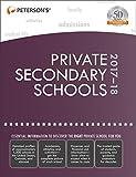 Private Secondary Schools 2017-18 (Peterson's Private Secondary Schools)