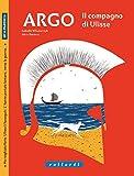 Argo. Il compagno di Ulisse