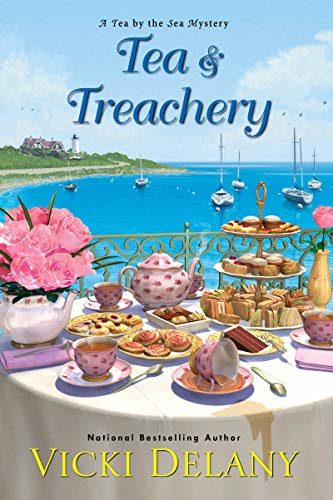 Tea & Treachery (Tea by the Sea Mysteries Book 1) by [Vicki Delany]