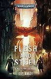 Flesh and Steel (Warhammer 40,000)...
