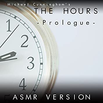 Michael Cunningham's the Hours - Prologue (Asmr Version)