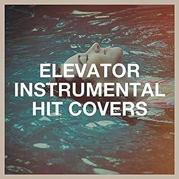 Elevator Instrumental Hit Covers
