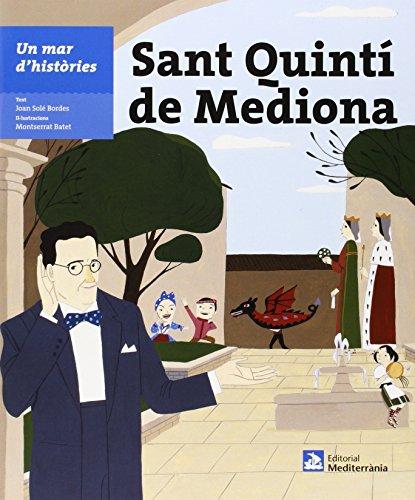 Sant Quintí De Mediona (Un Mar D´Històries)