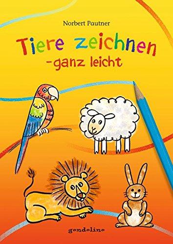 Tiere zeichnen – ganz leicht: Zeichnen lernen leicht gemacht für nur 3,95 €. Für Kinder ab 4 Jahre.