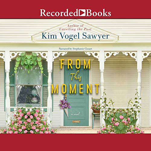 From This Moment Audiobook By Kim Vogel Sawyer cover art