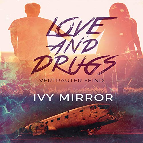 Love and Drugs (German edition) audiobook cover art