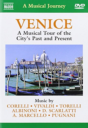Venice: A Musical Tour Of The Ci...