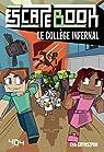 Escape Book - Le collège infernal par Grynszpan