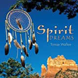 Spirit Dreams Soundtrack edition by Tomas Walker (2008) Audio CD