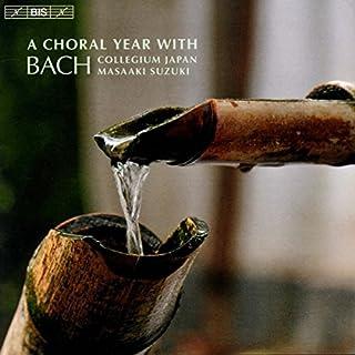 Masaaki Suzuki/ Bach Collegium Japan Ein Chorjahr mit J.S.Bach Mixed Choir