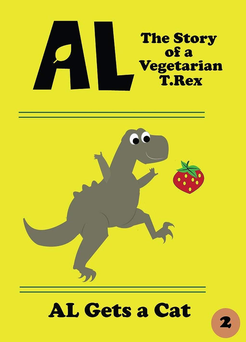 増幅器戸棚誤解を招くAl Gets a Cat (AL: the Story of a T-Rex Book 2) (English Edition)