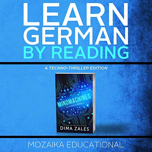 Learn German: By Reading a Techno-Thriller Titelbild