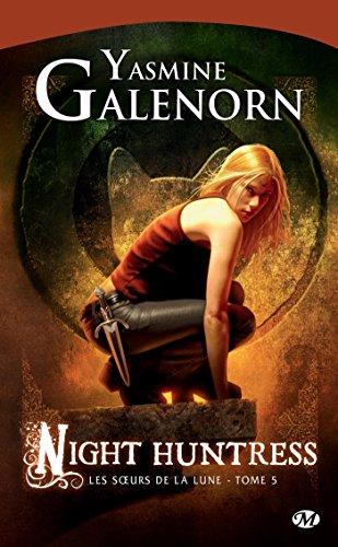 Night Huntress: Les Sœurs de la lune, T5