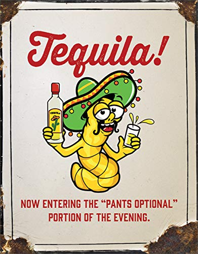 Desperate Enterprises Tequila - Pants Optional Tin Sign, 12.5