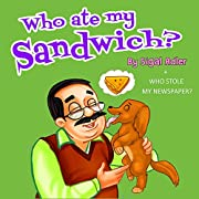 Who ate my sandwich? (HEY Dude, Don't Be Rude! : Funny stories Book 1)