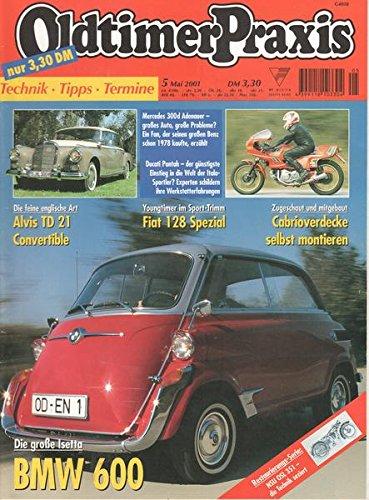 Oldtimer Praxis Nr. 05/2001 Die große Isetta BMW 600