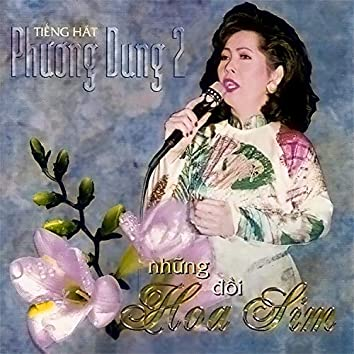 Phương Dung - Những đồi hoa sim Vol.2