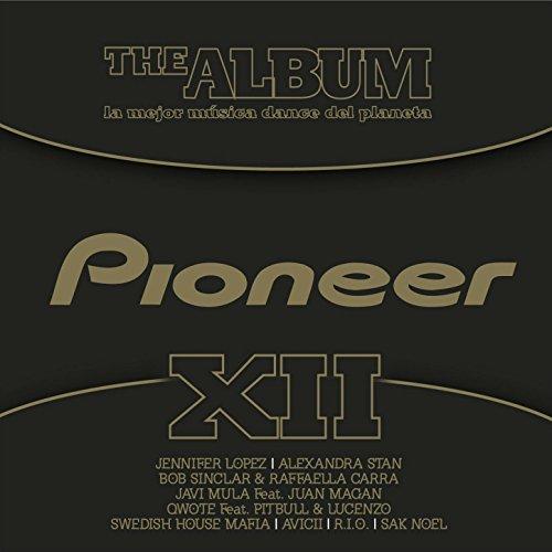 Pioneer the Album, Vol. 12 [Explicit]