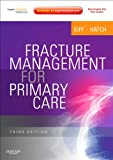 Fracture Management for Primary Care: Expert Consult - Online and Print