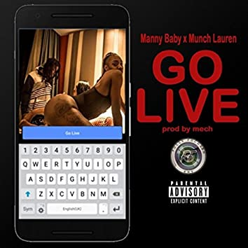 Go Live (feat. Munch Lauren)
