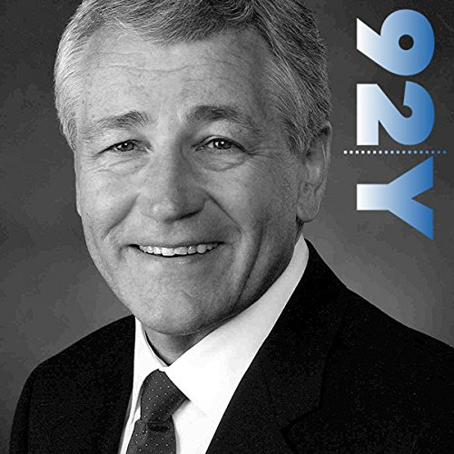 Senator Chuck Hagel at the 92nd Street Y cover art