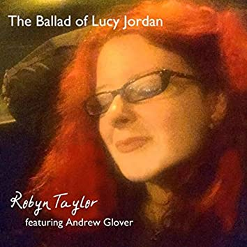 The Ballad of Lucy Jordan (feat. Andrew Glover)